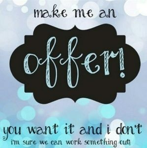 Other - I take all reasonable offers ❤